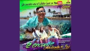 "SUPERBANDA Y FLEX ESTRENAN VIDEO DE ""TE ENCONTRÉ"""
